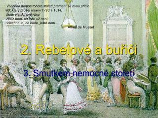 2. Rebelové a buřiči