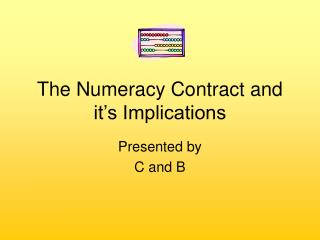 The Numeracy Contract and it's Implications