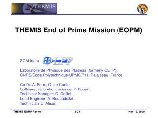SCM team Laboratoire de Physique des Plasmas (formerly  CETP),