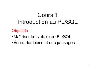 Cours 1 Introduction au PL/SQL