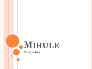 Mihule