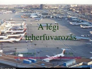 A légi           teherfuvarozás