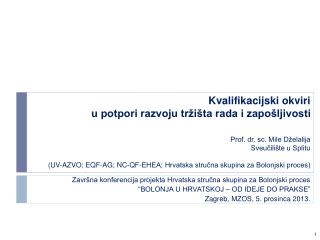 Završna konferencija projekta Hrvatska stručna skupina za Bolonjski proces