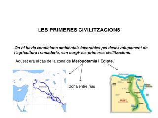 LES PRIMERES CIVILITZACIONS