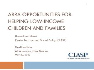 ARRA Opportunities for Helping Low-income Children and Families
