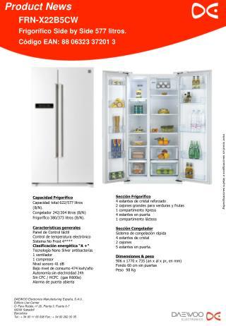 Capacidad Frigorífico Capacidad total 622/577 litros (B/N). Congelador 242/204 litros (B/N)