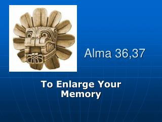 Alma 36,37