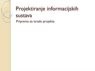 Projektiranje informacijskih sustava