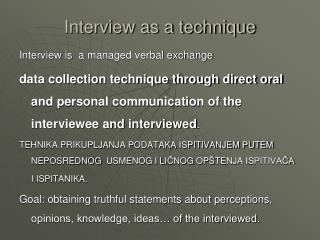 Interview as a technique