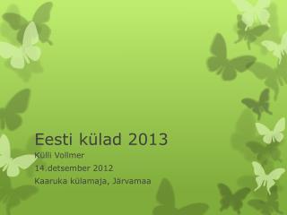 Eesti külad 2013