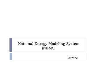 National Energy Modeling System (NEMS)