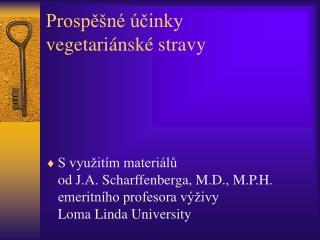 Prospěšné účinky  vegetariánské stravy
