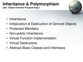 "Inheritance & Polymorphism (aka ""Object-Oriented Programming"")"