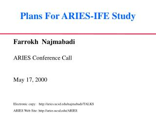 Plans For ARIES-IFE Study