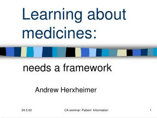 Learning about medicines: