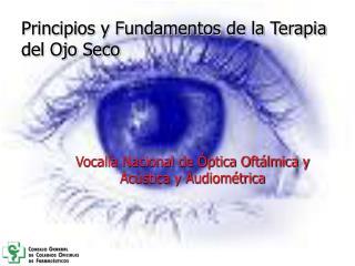 Principios y Fundamentos de la Terapia del Ojo Seco
