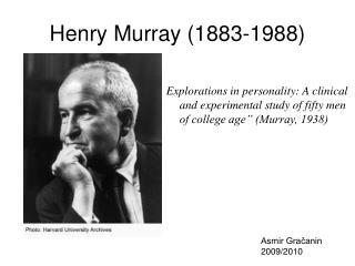 Henry Murray (1883-1988)