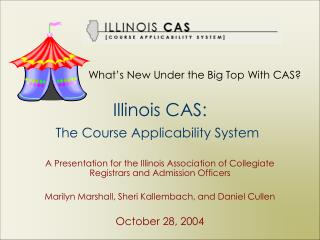 Illinois CAS: The Course Applicability System
