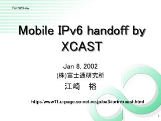 Mobile IPv6 handoff by XCAST