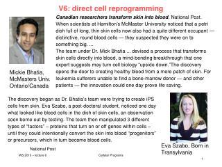 V6: direct cell reprogramming