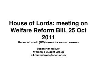 House of Lords: meeting on Welfare Reform Bill, 25 Oct 2011