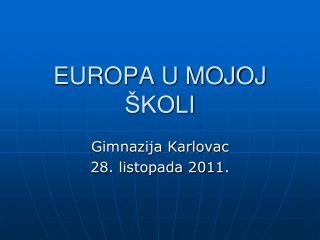 EUROPA U MOJOJ ŠKOLI