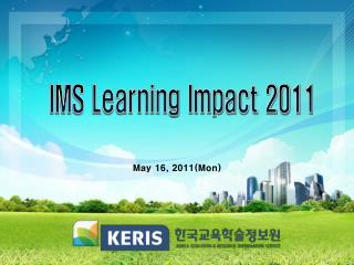 IMS Learning Impact 2011