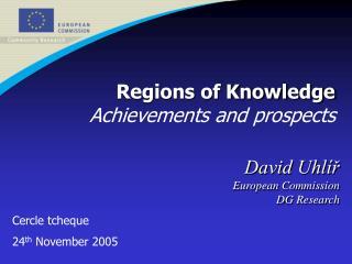 David Uhlíř European Commission DG Research