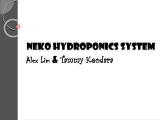 NEKO Hydroponics System
