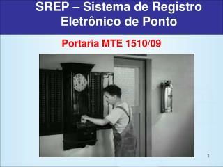 SREP – Sistema de Registro Eletrônico de Ponto