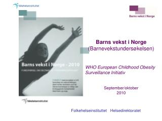 Barns vekst i Norge (Barnevekstundersøkelsen)
