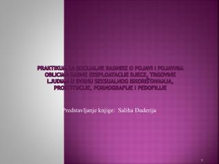 Predstavljanje knjige:  Saliha Đuderija
