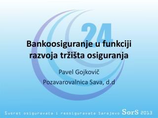 Bankoosiguranje u funkciji razvoja tržišta osiguranja