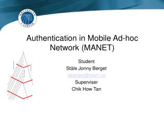 Authentication in Mobile Ad-hoc Network (MANET)