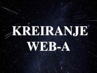 KREIRANJE WEB-A