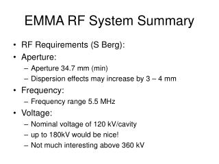 EMMA RF System Summary