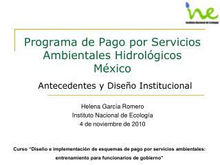 Programa de Pago por Servicios Ambientales Hidrol gicos  M xico