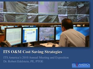 ITS O&M Cost Saving Strategies