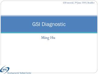 GSI Diagnostic