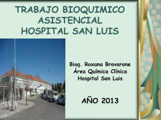 TRABAJO BIOQUIMICO ASISTENCIAL HOSPITAL SAN LUIS