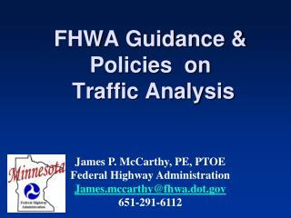 FHWA Guidance & Policies  on  Traffic Analysis