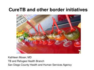 CureTB and other border initiatives