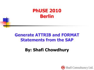 Generate ATTRIB and FORMAT  Statements from the SAP By: Shafi Chowdhury