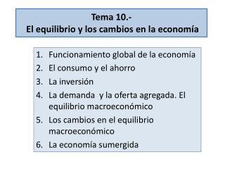 Tema 10.-  El equilibrio y los cambios en la economía