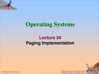 Operating Systems Lecture 34 Paging Implementation