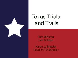 Texas Trials  and Trails