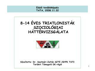 Edzői továbbképzés TATA, 2008.11.22