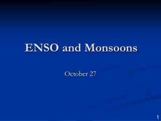 ENSO and Monsoons