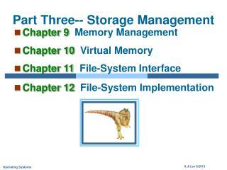 Part Three-- Storage Management