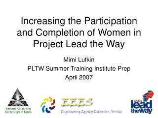 Increasing the Participation and Completion of Women in  Project Lead the Way